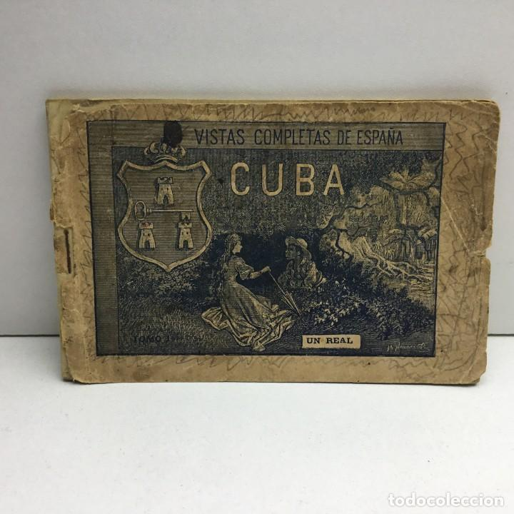 VISTAS COMPLETAS DE ESPAÑA CUBA - TOMO I - UN REAL - ANTERIOR A 1900 - 1ª PÁGINA ROTA (Postales - Postales Extranjero - América)
