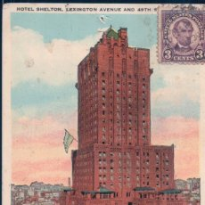Postales: POSTAL NEW YORK CITY - HOTEL SHELTON - LEXINGTON AVENUE AND 49 TH STREET - CIRCULADA. Lote 174571069