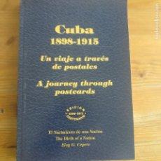 Postales: CUBA 1898-1915 UN VIAJE A TRAVÉS DE POSTALES. ELOY G. CEPERO. 2014 305PP. Lote 176574362