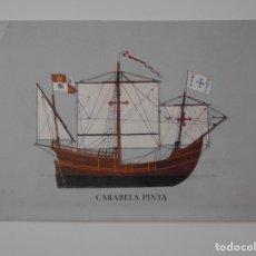 Postales: CARABELA PINTA. POSTAL ESCRITA Y SIN SELLAR DE LA SOCIEDAD ESTATAL QUINTO CENTENARIO.. Lote 182260856