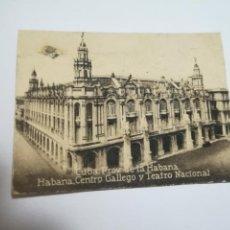 Postales: POSTAL ORIGINAL. 6.5 X 4.6CM. DÉCADA 30. Nº 1497. CUBA. HABANA. CENTRO GALLEGO Y TEATRO NACIONAL. Lote 183944657