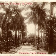 Postales: HABANA. FUENTE EN EL PARQUE DE COLON. COLOMBUS PARK FOUTAIN.. Lote 184323993