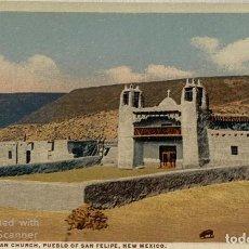 Postales: TARJETA POSTAL. EEUU. NEW MEXICO. PUEBLO OF SAN FELIPE. OLD INDIAN CHURCH. . Lote 186414470