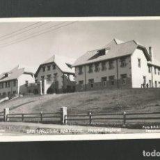 Postales: POSTAL SIN CIRCULAR - SAN CARLOS DE BARILOCHE - HOSPITAL REGIONAL - ARGENTINA - FOTO B.R.S 1368. Lote 194751526