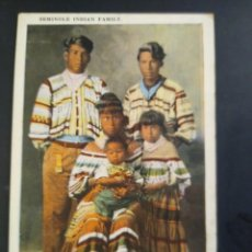 Postales: SEMIOLE INDIAN FAMILY. FAMILIA DE INDIOS. SIN CIRCULAR... Lote 195184162