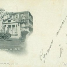 Postales: CUBA. HABANA. CAPILLA DE COLON. CIRCULADA EN 1903 A ITALIA. SOBRECARGADA.. Lote 195498900