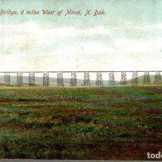 Postales: G. N. RAILROAD BRIDGE, 6 MILES WEST OF MINOT, N. DAK. Lote 196138588
