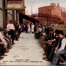Postales: CHICAGO. WHISKEY ROW. NEAR UNION STOCK YARDS. Lote 196138641