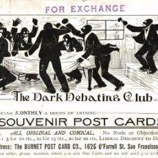 Postales: THE DARK DEBATING CLUB. SAN FRANCISCO. CAL. Lote 196138711
