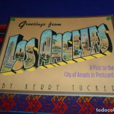 Postales: GREETINGS FROM LOS ANGELES A VISIT TO THE CITY OF ANGELS IN POSTCARDS BY KERRY TUCKER. 1982 MUY RARO. Lote 196591643