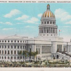 Postales: CUBA, HABANA, CAPITOLIO, INAGURACIÓN 1929 - C.JORDI - ESCRITA. Lote 206885486