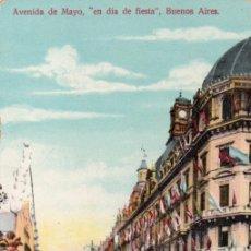 Postales: POSTAL DE BUENOS AIRES - AVENIDA DE MAYO - EN DÍA DE FIESTA - ARGENTINA. Lote 237152765