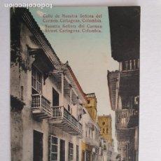 Postales: COLOMBIA - CARTAGENA - CALLE DE NUESTRA SEÑORA DEL CÁRMEN - P46879. Lote 243816065