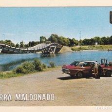 Postales: PUNTA DEL ESTE (URUGUAY). PUENTE BARRA MALDONADO - ESCUDO DE ORO. Lote 271443343
