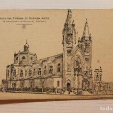 Postales: POSTAL NUESTRA SEÑORA DE BUENOS AIRES EN CONSTRUCCIÓN EN GAONA ESQUINA ESPINOSA. Lote 278617468