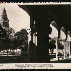 Postales: CORDOBA 12: MEZQUITA, CLAUSTRO, PATIO DE LOS NARANJOS. Lote 20865593