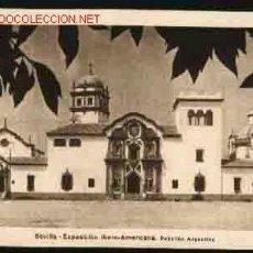 Postales: ANTIGUA POSTAL: SEVILLA - EXPOSICION IBERO-AMERICANA. PABELLON ARGENTINO. HUECOGRABADO MUMBRU. Lote 238757