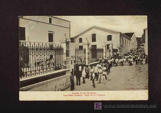 POSTAL DE JEREZ DE LA FRONTERA (CADIZ): PEDRO DOMECQ: ENTRADA DE LOS OPERARIOS (ANIMADA) (Postales - España - Andalucía Antigua (hasta 1939))