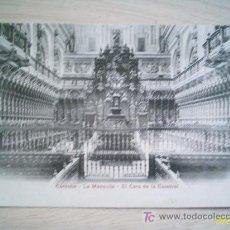 Postales: POSTAL DE LOS AÑOS 1905 APROX B&W. CÓRDOBA: EL CORO DE LA CATEDRAL . Lote 5173447