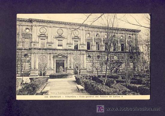 POSTAL DE GRANADA: ALHAMBRA, VISTA GENERAL DEL PALACIO DE CARLOS V (SEÑAN Y GONZALEZ NUM.106) (Postales - España - Andalucía Antigua (hasta 1939))