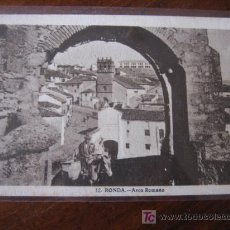 Postales: ARCO ROMANO RONDA. Lote 5503284