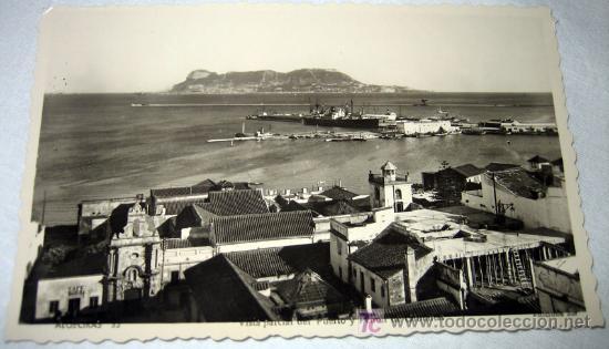 ANTIGUA Y PRECIOSA POSTAL DE ALGECIRAS VISTA PARCIAL DEL PUERTO Y PEÑON DE GIBRALTAR - EDICIONES SUR (Postales - España - Andalucía Antigua (hasta 1939))