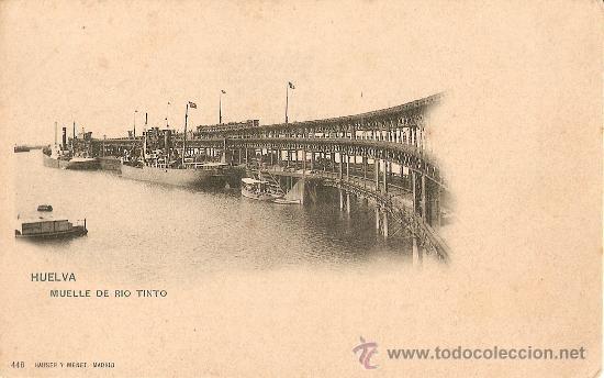 HUELVA.MUELLE DE RIO TINTO (Postales - España - Andalucía Antigua (hasta 1939))
