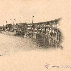 Postales: HUELVA.MUELLE DE RIO TINTO. Lote 25810069
