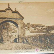 Postales: POSTAL DE MALAGA. RONDA. ARCO ROMANO. Lote 8618056