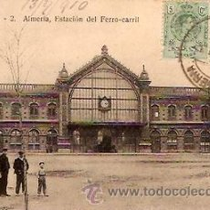 Postales: POSTAL ALMERIA ESTACION DEL FERRO-CARRIL. Lote 8808958