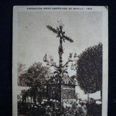 Postales: CRUZ DE LA CERRAJERIA. SEVILLA. EXPO IBEROAMERICANA 1929. CIRCULADA. FECHA 1948. Lote 11283271