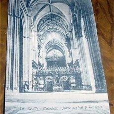 Postales: ANTIGUA POSTAL DE SEVILLA - CATEDRAL NAVE CENTRAL Y TRASCORO- ABELARDO LINARES - SIN CIRCULAR. Lote 1980555