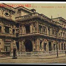 Cartoline: SEVILLA. AYUNTAMIENTO Y ARCO SAN FRANCISCO. Lote 1866872