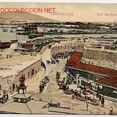 Postais: GIBRALTAR, THE MARKETS. MERCADO. ED. V.B.CUMBO. POSTAL EN BYN COLOREADA. ESCRITA. Lote 13021250