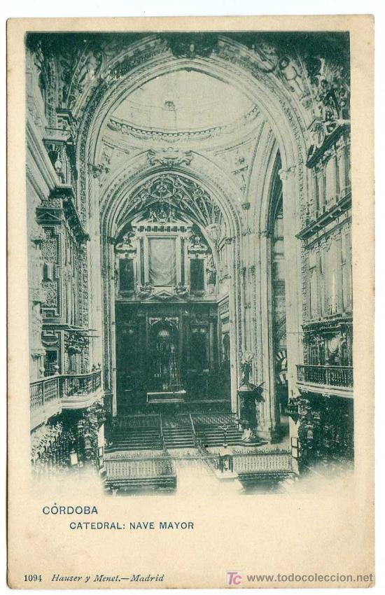 CÓRDOBA. CATEDRAL NAVE MAYOR. HAUSER Y MENET Nº 1094. NUEVA. REVERSO SIN DIVIDIR (Postales - España - Andalucía Antigua (hasta 1939))