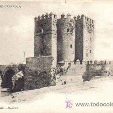 Postales: TARJETA POSTAL DE CORDOBA. TORRE DE CARRAOLA. 1096 HAUSER Y MENET - MADRID.. Lote 11345812