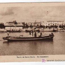 Postales: TARJETA POSTAL DEL PUERTO SANTA MARIA. RIO GUADALETE. EDICIONES GRAFICAS. Lote 12772289
