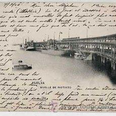 Postales: HUELVA. MUELLE DE RIOTINTO. HAUSER Y MENET 446. REVERSO SIN DIVIDIR CIRCULADA. Lote 13702618