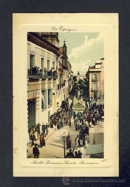 POSTAL DE SEVILLA: PROCESION DE SEMANA SANTA (ED.LL) (Postales - España - Andalucía Antigua (hasta 1939))