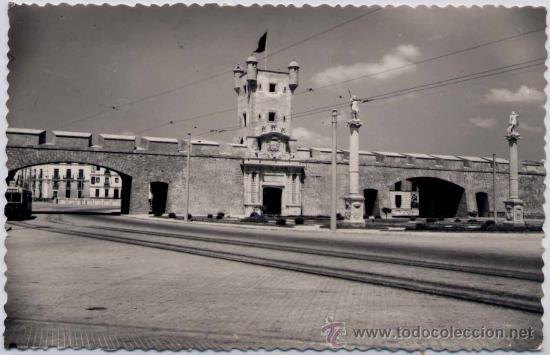 CÁDIZ.-PUERTA DE TIERRA (Postales - España - Andalucia Moderna (desde 1.940))