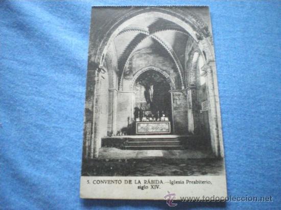 POSTAL HUELVA CONVENTO DE LA RABIDA IGLESIA PRESBITERIO SIGLO XIV NO CIRCULADA (Postales - España - Andalucía Antigua (hasta 1939))