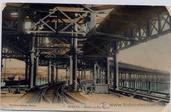 HUELVA.-MUELLE DE RIO TINTO (Postales - España - Andalucía Antigua (hasta 1939))