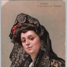 Postales: SEVILLA.- TIPOS ANDALUCES - DOLORES. ANTERIOR A 1906.. Lote 18867711