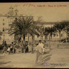 Postales: ANTIGUA POSTAL DE HUELVA - PLAZA DE LA MERCED - N. 6 - ED. PAPELERIA M. MORA Y COMP. - NO CIRCULADA . Lote 19019703