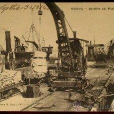 Postales: ANTIGUA POSTAL DE HUELVA - DETALLES DEL MUELLE SUR - ED. PAPELERIA DE M. MORA Y COMP. - NO CIRCULADA. Lote 19020301