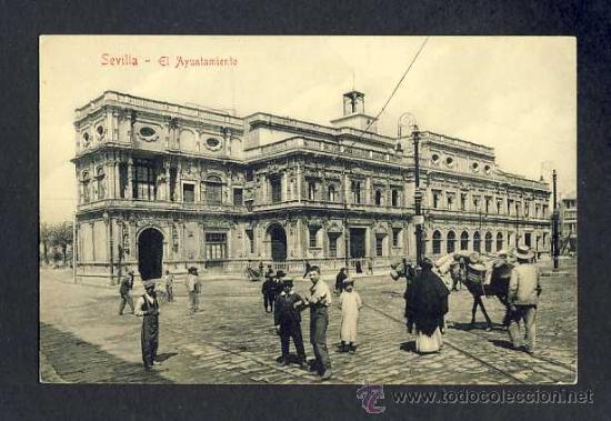POSTAL DE SEVILLA: EL AYUNTAMIENTO (ED.CHAPARTEGUY NUM.1905 28382) (ANIMADA) (Postales - España - Andalucía Antigua (hasta 1939))