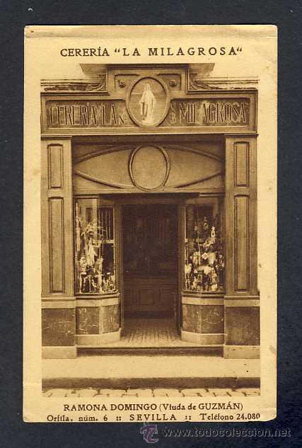 POSTAL DE SEVILLA: PUBLICITARIA DE CERERIA LA MILAGROSA, DE RAMONA DOMINGO VIUDA DE GUZMAN (ED.ARTE) (Postales - España - Andalucía Antigua (hasta 1939))