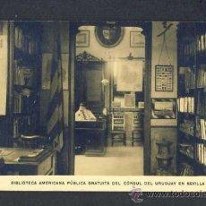 Postales: POSTAL DE SEVILLA: BIBLIOTECA AMERICANA PUBLICA GRATUITA DEL CONSUL DEL URUGUAY. Lote 19124793