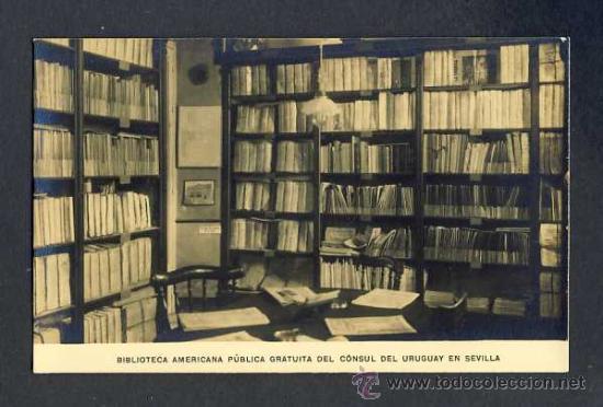POSTAL DE SEVILLA: BIBLIOTECA AMERICANA PUBLICA GRATUITA DEL CONSUL DEL URUGUAY (Postales - España - Andalucía Antigua (hasta 1939))