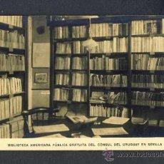 Postales: POSTAL DE SEVILLA: BIBLIOTECA AMERICANA PUBLICA GRATUITA DEL CONSUL DEL URUGUAY. Lote 19124831
